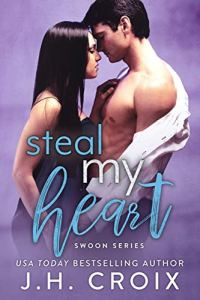 Steal My Heart by J.H. Croix