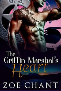 Cover Reveal The Griffin Marshal's Heart by Zoe Chant