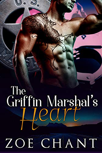 The Griffin Marshal's Heart by Zoe Chant