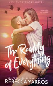 The Reality of Everything by Rebecca Yarros