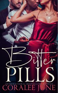 Bitter Pills by CoraLee June