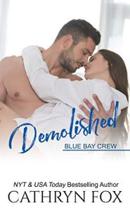 Demolished by Cathryn Fox