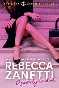Disorderly Conduct by Rebecca Zanetti