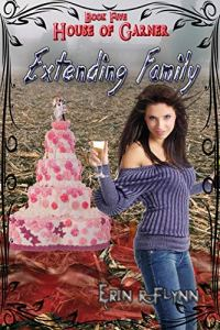 Extending Family (Artemis University Book 6) by Erin R Flynn