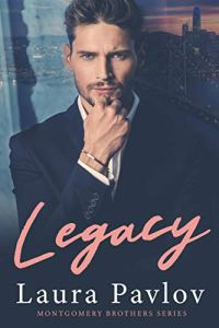 Legacy by Laura Pavlov