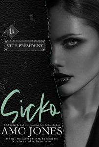 Sicko by Amo Jones