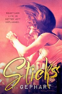 Sticks (Black Addiction #2) by T. Gephart