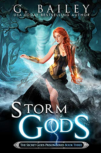 Storm Gods by G. Bailey
