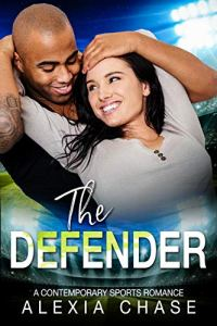 The Defender by Alexia Chase