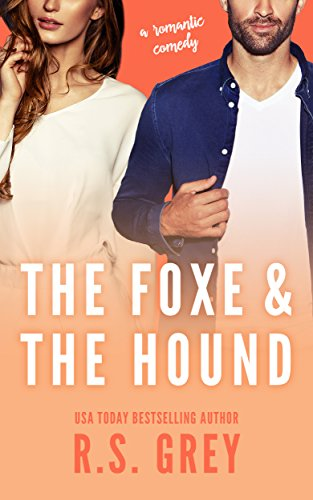 The Foxe & the Hound by R.S. Grey