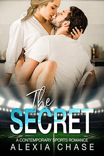 The Secret by Alexia Chase