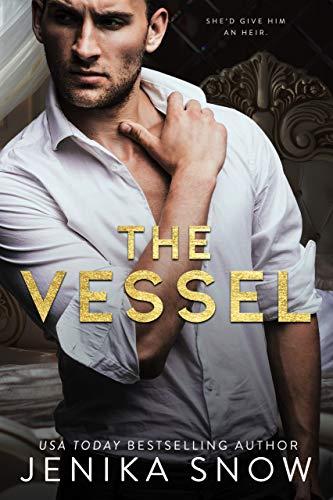 The Vessel by Jenika Snow