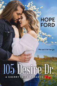 Book Review 105 Desire Dr. by Hope Ford