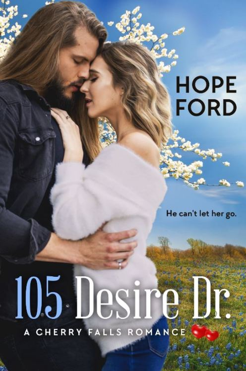 105 Desire Dr. by Hope Ford