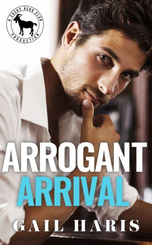 Arrogant Arrival by Gail Haris