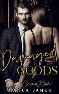 Damaged Goods by Jarica James