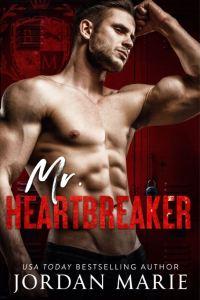 Mr. Heartbreaker by Jordan Marie