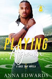 Playing Again by Anna Edwards