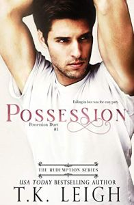 Possession by T.K. Leigh