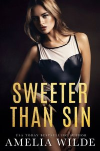 Sweeter Than Sin by Amelia Wilde