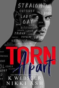 Torn Apart by K Webster