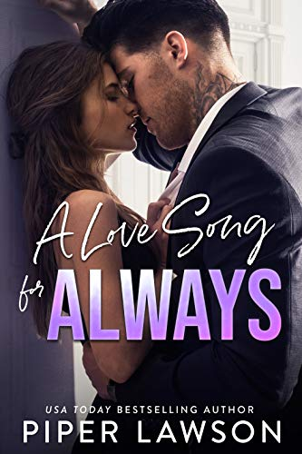 A Love Song for Always by Piper Lawson