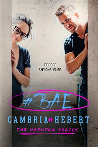 #Bae by Cambria Hebert