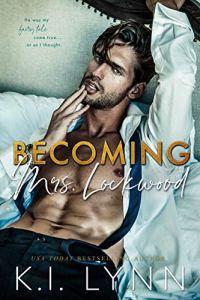 Becoming Mrs. Lockwood by K.I. Lynn
