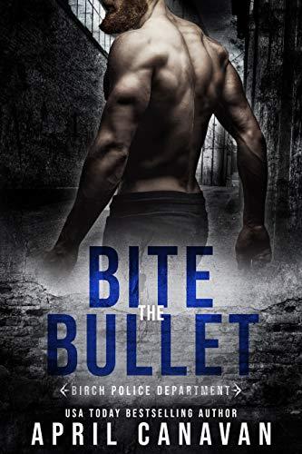 Bite the Bullet by April Canavan