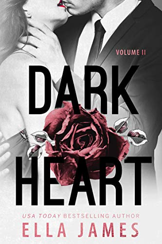 Dark Heart - Book 2 by Ella James