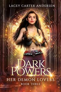 Dark Powers by Lacey Carter Andersen