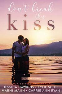 Don't Break This Kiss (Top Shelf Romance #5)