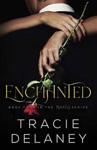 Enchanted by Tracie Delaney