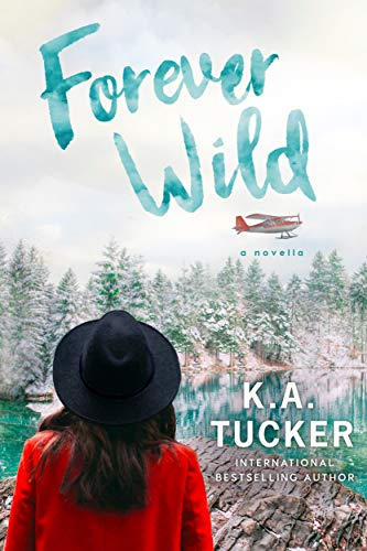 Forever Wild by K.A. Tucker