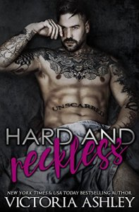 Hard & Reckless by Victoria Ashley