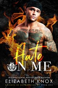 Hate on Me by Elizabeth Knox