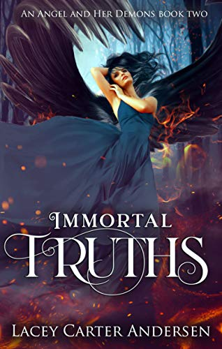 Immortal Truths by Lacey Carter Andersen