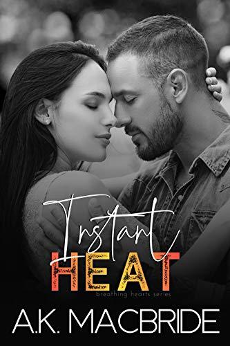 Instant Heat by A.K. MacBride