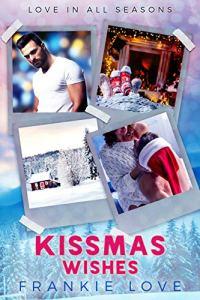 Kissmas Wishes by Frankie Love