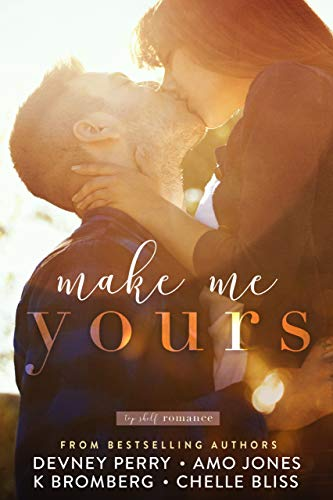 Make Me Yours (Top Shelf Romance #4)