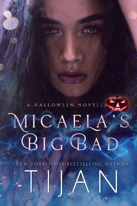 Micaela's Big Bad by Tijan