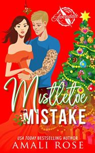 Excerpt Mistletoe Mistake by Amali Rose