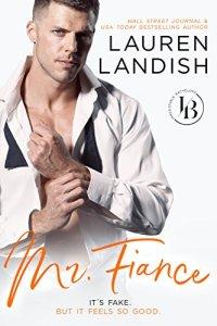 Mr. Fiancé by Lauren Landish