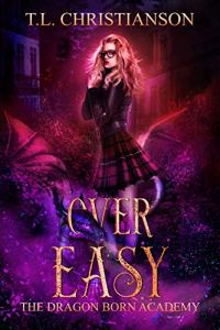 Over Easy by T.L. Christianson