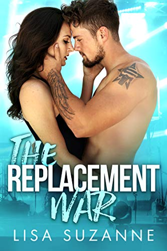 The Replacement War by Lisa Suzanne