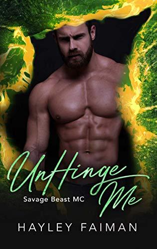 UnHinge Me by Hayley Faiman
