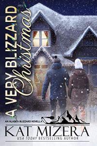 A Very Blizzard Christmas by Kat Mizera