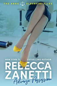 Adverse Possession by Rebecca Zanetti