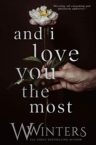 And I Love You the Most by W. Winters