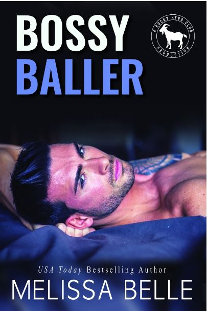 Bossy Baller by Melissa Belle
